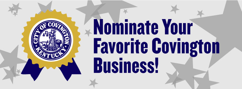 2018 Covington Business Excellence Program – Nomination Period Open!